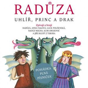 Radůza : Uhlíř, princ a drak - audio na CD